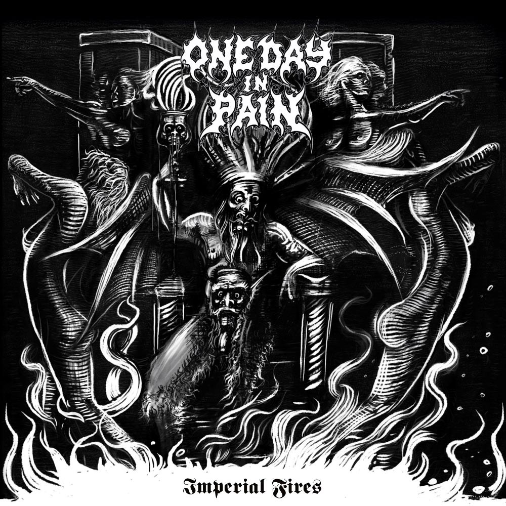 One Day in Pain - Imperial Fires
