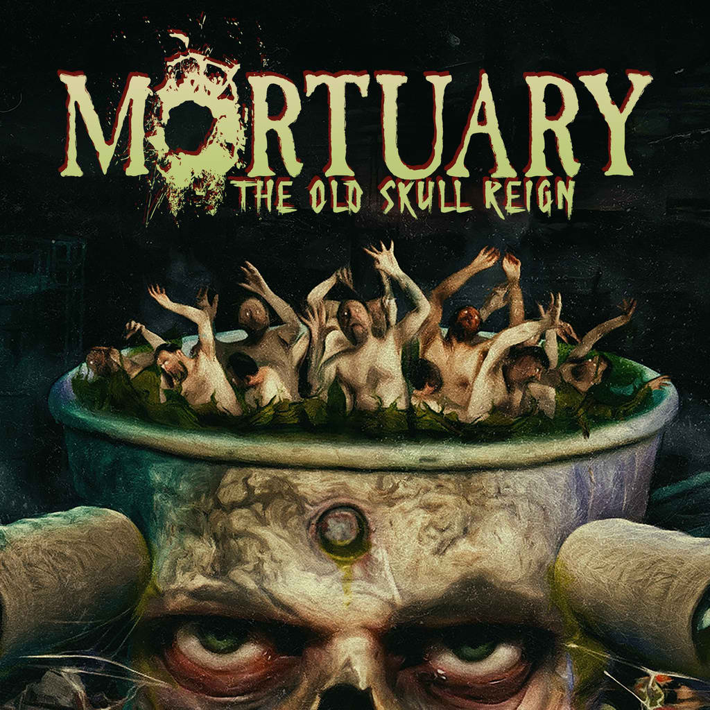 Mortuary - The Old Skull Reign