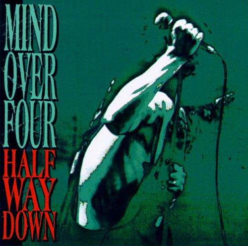 Mind over Four - Half Way Down