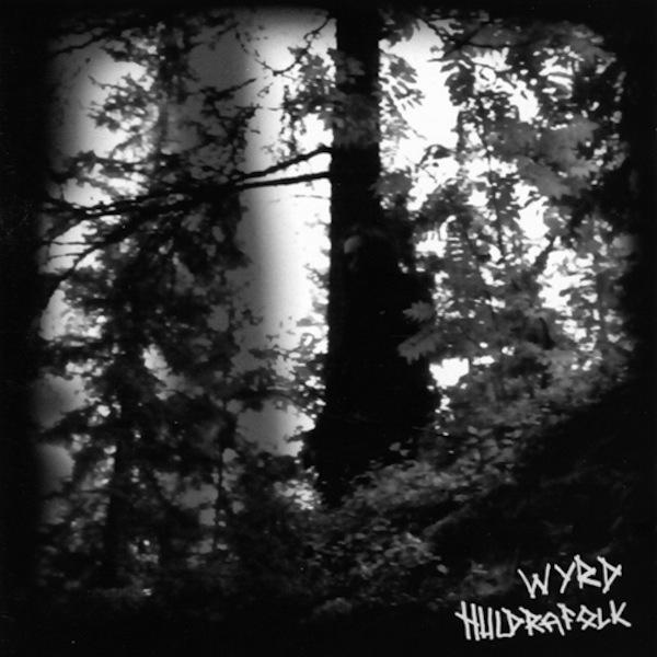 Wyrd - Huldrafolk