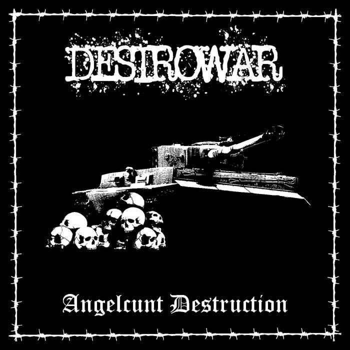 Destrowar - Angelcunt Destruction