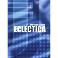 Andrew W. Bordoni - Eclectica