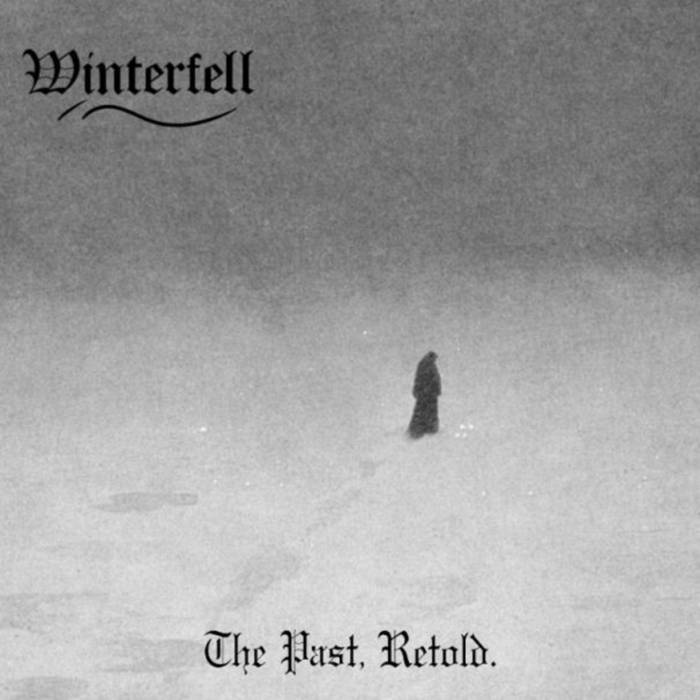 Winterfell - The Past, Retold