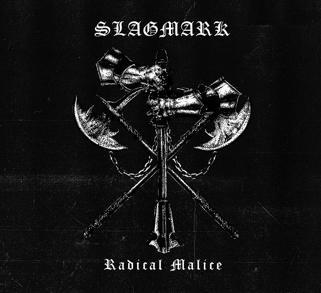 Slagmark - Radical Malice