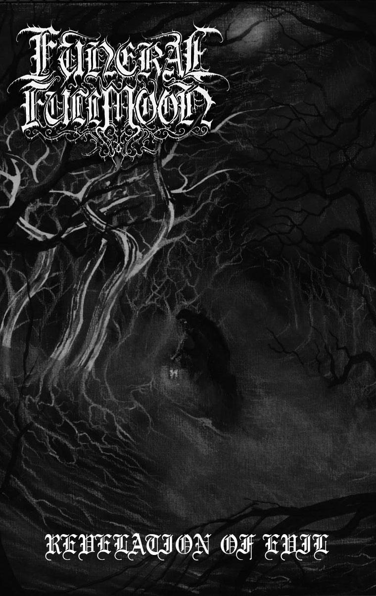 Funeral Fullmoon - Revelation of Evil