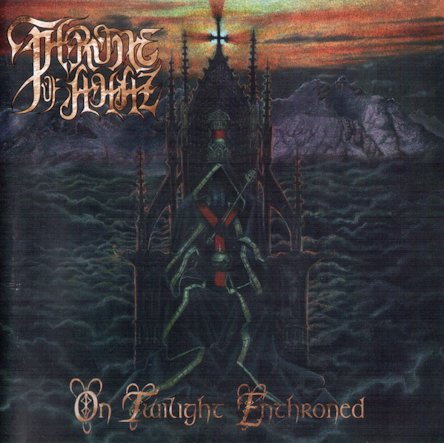 Throne of Ahaz - On Twilight Enthroned
