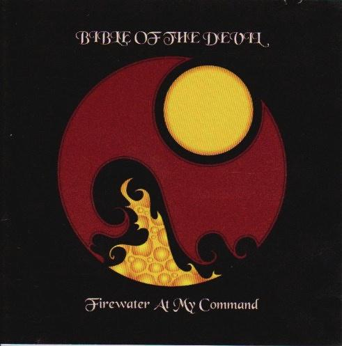 Bible of the Devil - Firewater at My Command