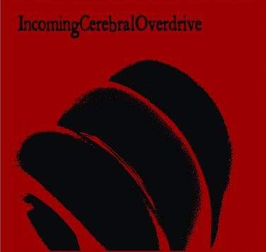 Incoming Cerebral Overdrive - Promo 2003