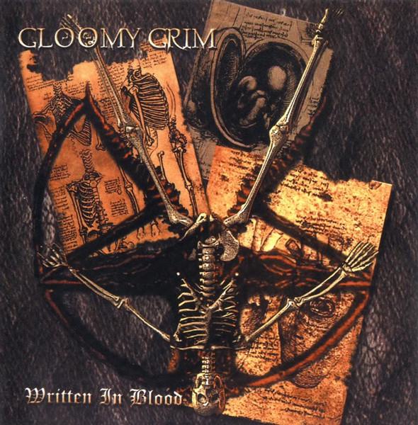 Gloomy Grim - Written in Blood