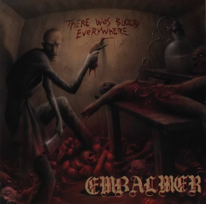 Embalmer - There Was Blood Everywhere