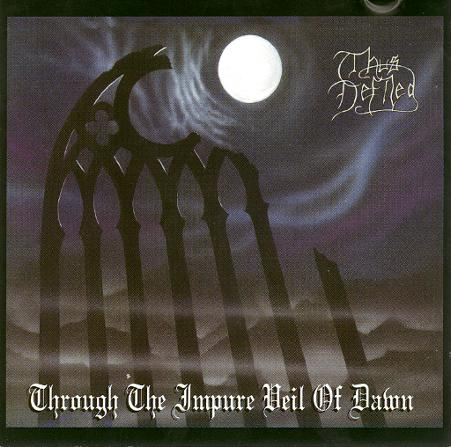 Through The Impure Veil Of Dawn cover (Click to see larger picture)