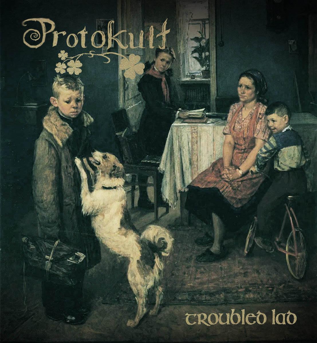 Protokult - Troubled Lad