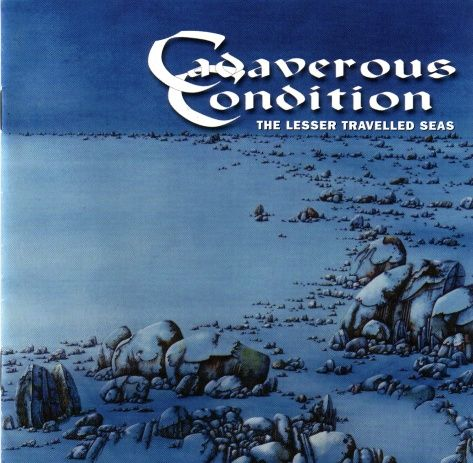 Cadaverous Condition - The Lesser Travelled Seas