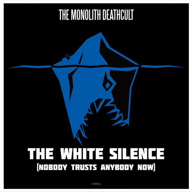 The Monolith Deathcult - The White Silence