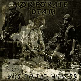 Corporate Death - Ways to the Madness