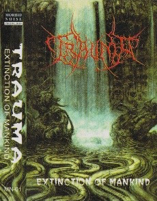 TRAUMA - Extincion Of Mankind [1998]