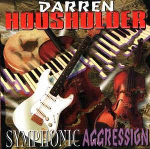 Darren Housholder - Symphonic Aggression