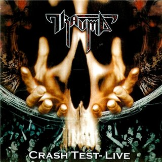 Trauma - Crash Test - Live
