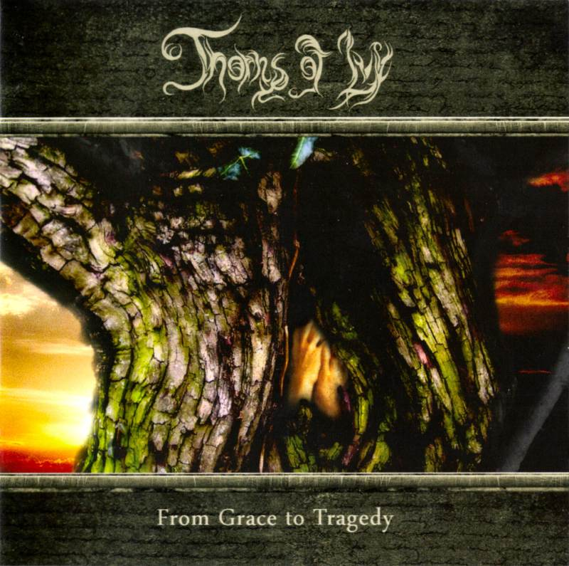 Thorns of Ivy - From Grace to Tragedy