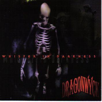 Dragonwyck - Whisper in Darkness