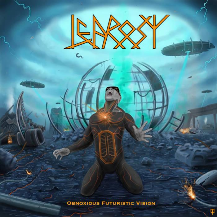 Leprosys - Obnoxious Futuristic Vision