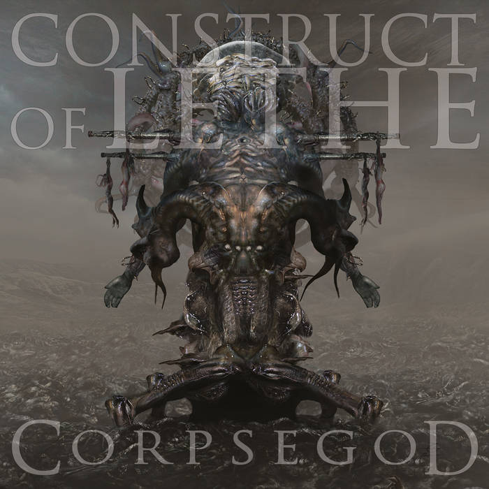 Construct of Lethe - Corpsegod