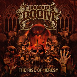 The Troops of Doom - The Rise of Heresy