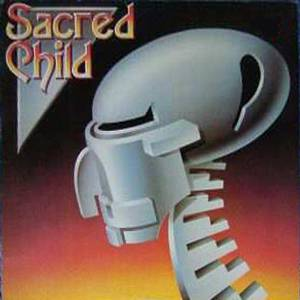 Sacred Child - Sacred Child