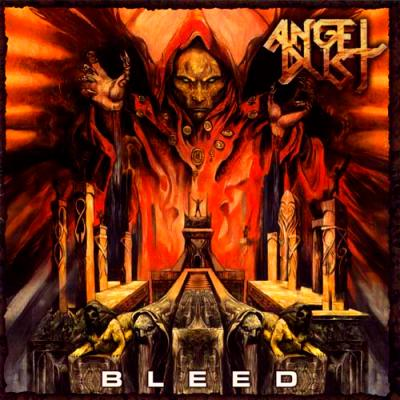 Angel Dust - Bleed