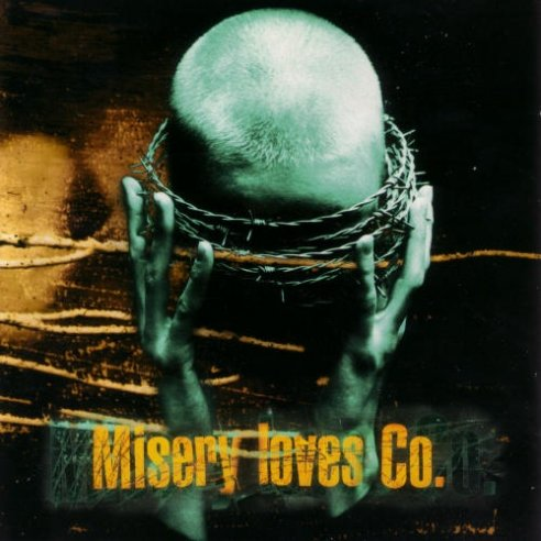 Misery Loves Co. - Misery Loves Co.
