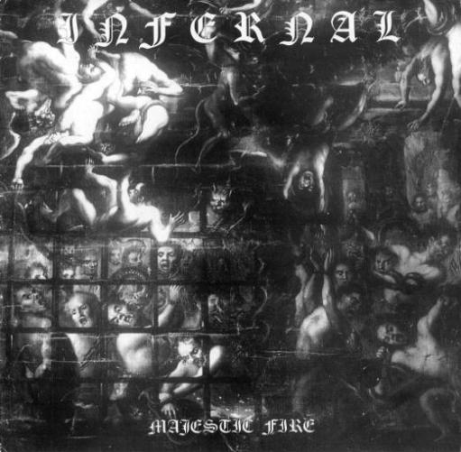 Infernal - Majestic Fire