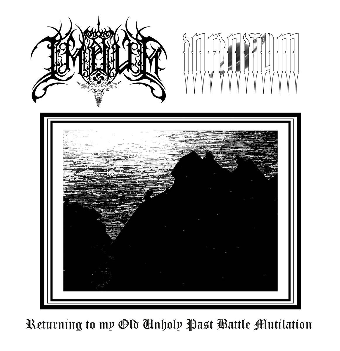 Impium / Infinitum - Returning to My Old Unholy Past Battle Mutilation