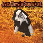Jesus Chrysler Superskunk - Jesus Chrysler Superskunk