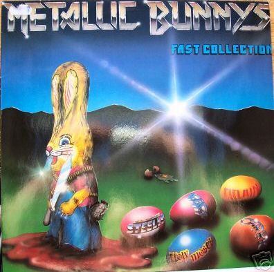 Holy Moses / Fact / Atlain / Steeler / Carrie - Metallic Bunny's Fast Collection
