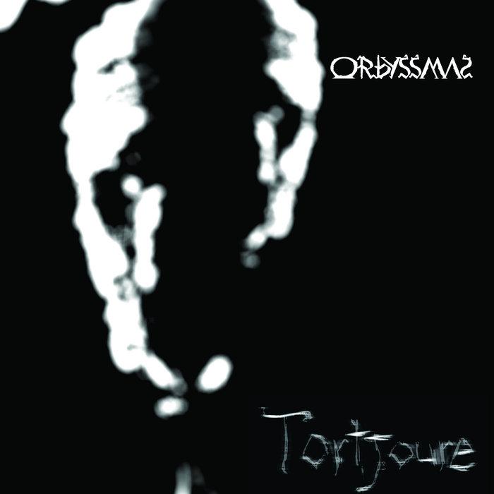 Orbyssmal - Tortjoure