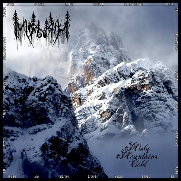 Morgurth - Misty Mountains Cold