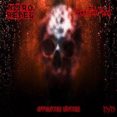 Nitro Rebel - Black. Punk. Metal. (Opposition Edition)