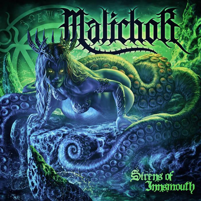 Malichor - Sirens of Innsmouth