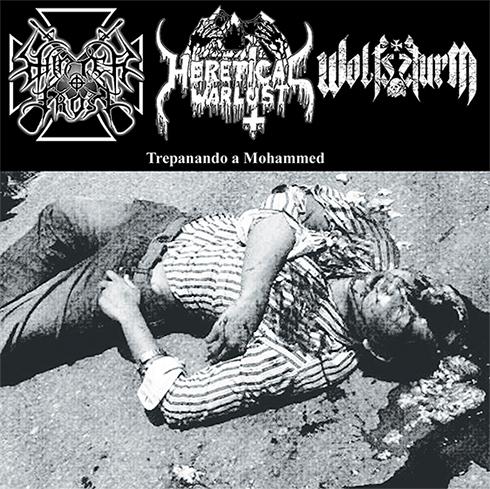 Winterfrost / Heretical Warlust / Wolfssturm - Trepanando a Mohammed