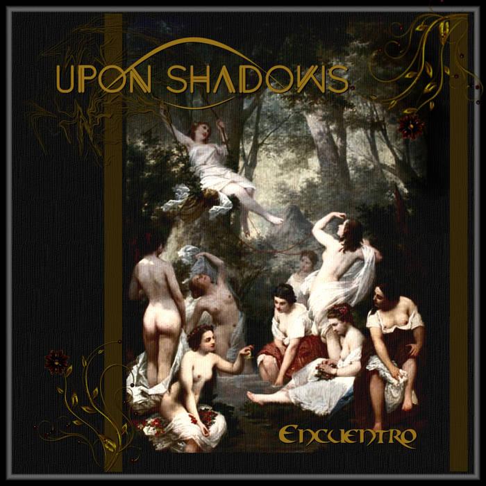 Upon Shadows - Encuentro