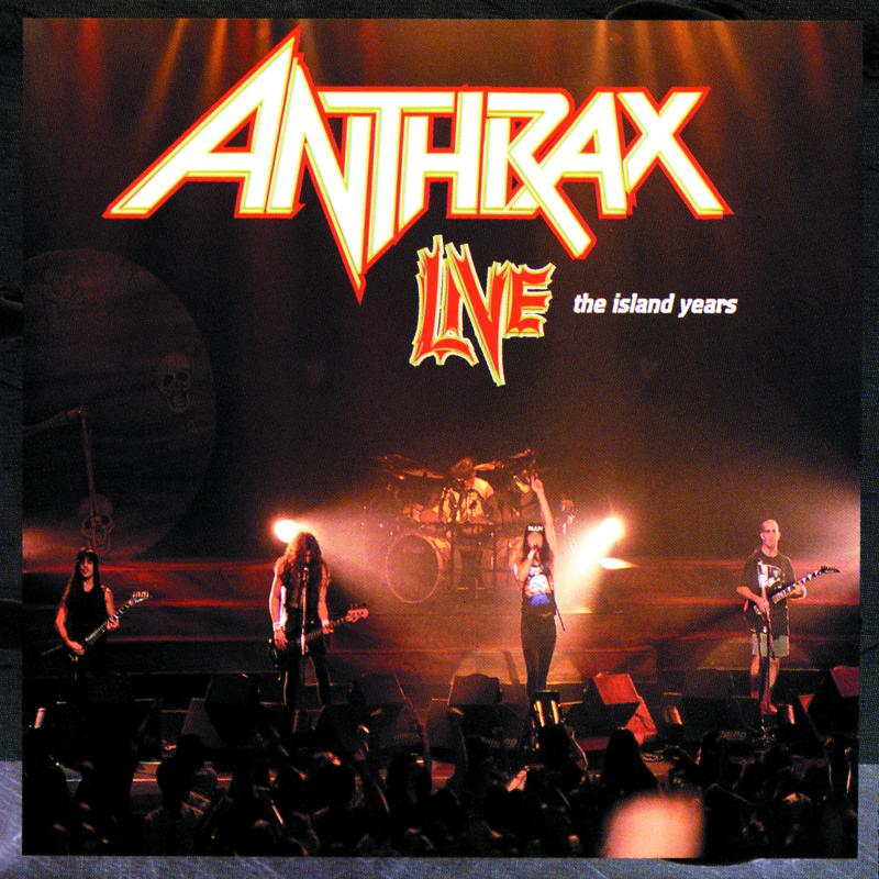 Anthrax - Live (The Island Years)
