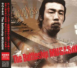 Loudness - The Battleship Musashi