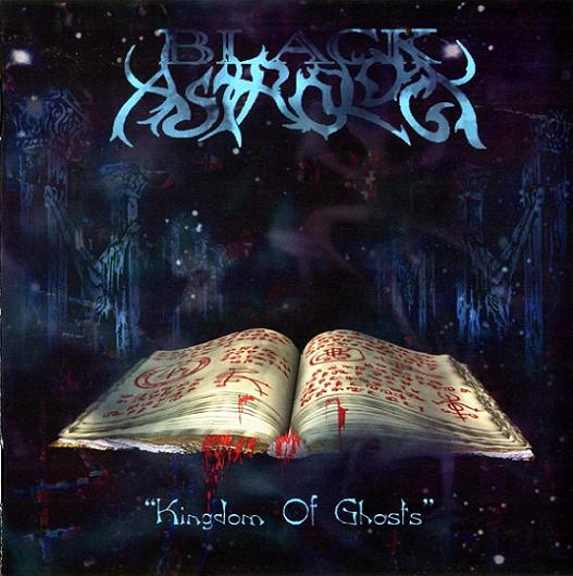 Black Astrology - Kingdom of Ghosts