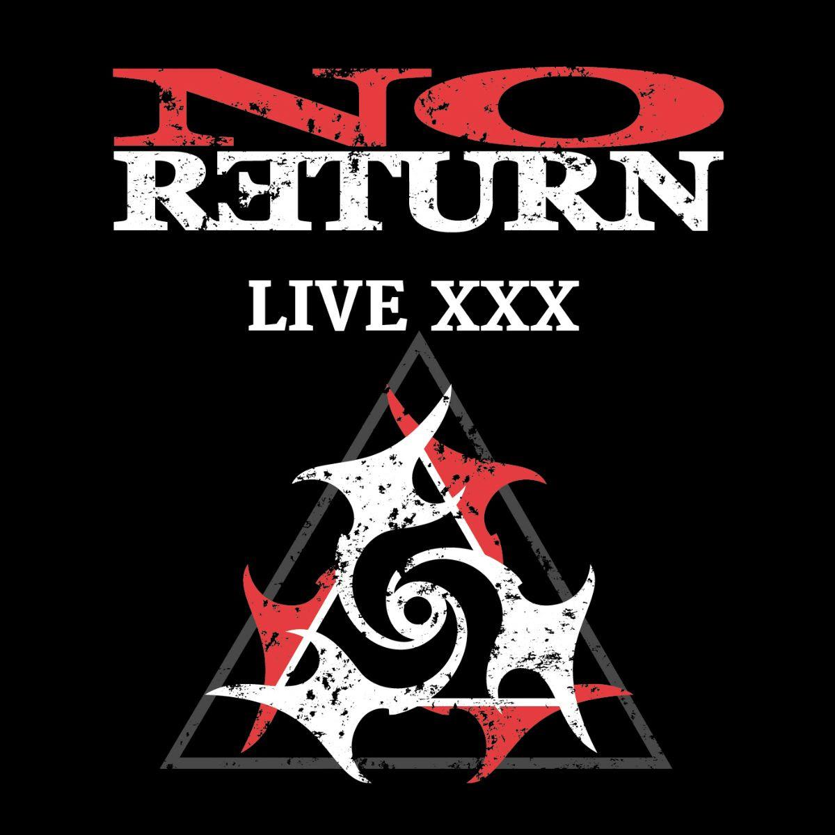 No Return - Live XXX