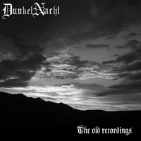 DunkelNacht - The Old Recordings