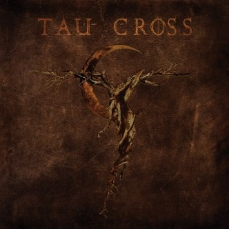 Tau Cross - Messengers of Deception