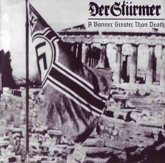 Der Stürmer - A Banner Greater than Death