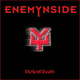 Enemynside - Violent Beats