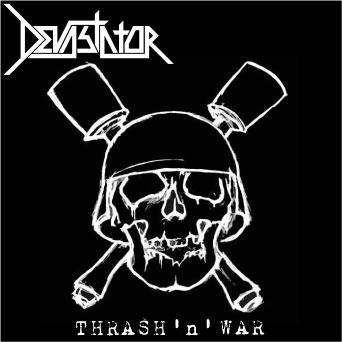 Devastator - Thrash 'n' War