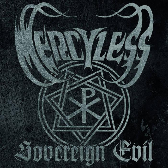 Mercyless - Sovereign Evil